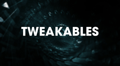 Tweakables