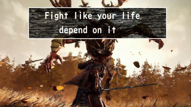 Fight like your life depend on it