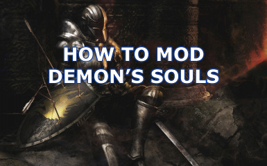 How to Mod Demon's Souls