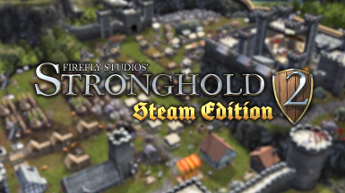 STRONGHOLD 2 HD REWORKED PROJECT