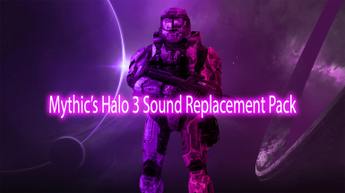 Mythic's Halo 3 Sound Replacement Pack