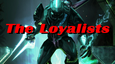 The Loyalists (Halo 3 Elite Enemy Replacer)