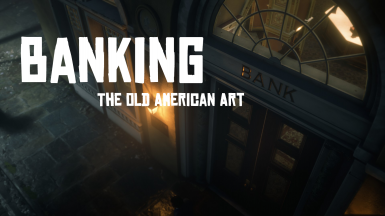 Banking The Old American Art - a banking mod