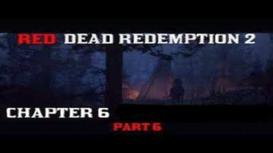 Chapter 6 Save Game - Red Dead Redemption 2