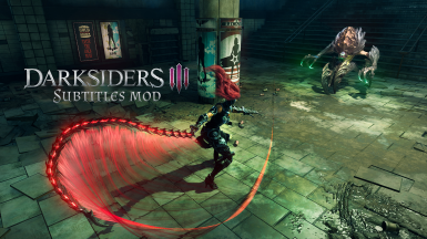 Darksiders 3 SUBTITLES MOD (English voices any subtitles)