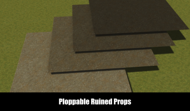 Ploppable Ruined Props