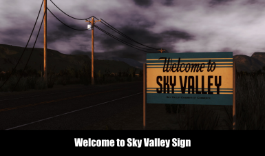 Welcome To Sky Valley Sign