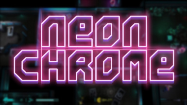 Neon Chrome Reloaded (Balance Overhaul)