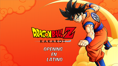 Dragon Ball Z kakarot - Latino Opening