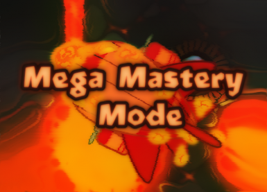 Mega Mastery Mode OUTDATED