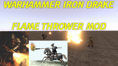 WarHammer Iron Drake Flame Thrower Mod