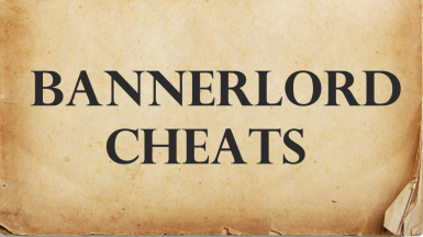 Bannerlord Cheats