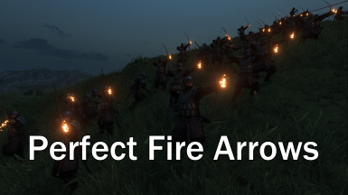 Perfect Fire Arrows