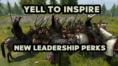 Yell To Inspire - New Leadership Perks and Abilities
