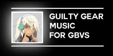 Guilty Gear REV2 Music Replacer