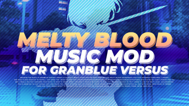 Melty Blood Music Replacer