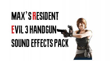 Maxs Resident Evil 3 Handgun sound effects Pack