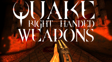 Quake Right Handed Weapons