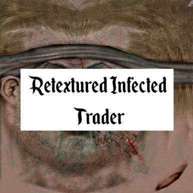 Retextured Infected Trader