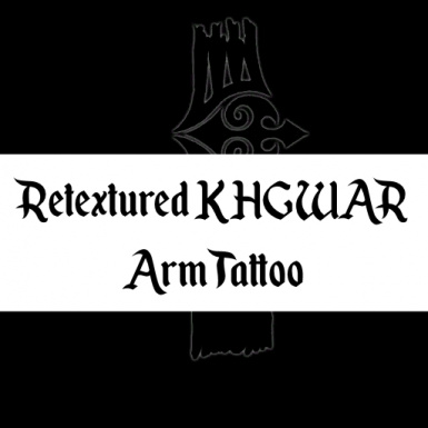 Retextured KHGWAR Arm Tattoo