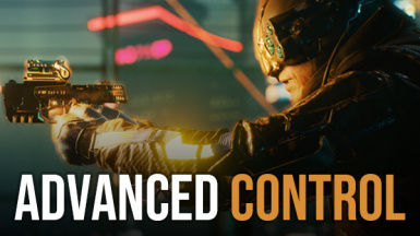 Advanced Control - Toggle Walk - Holster - Lean Left Right - Cycle Grenades
