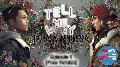 Tell Me Why Bahasa Indonesia MOD - EPISODE 1 -