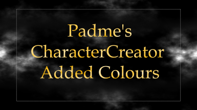 Padme's Character Creation Added Colours