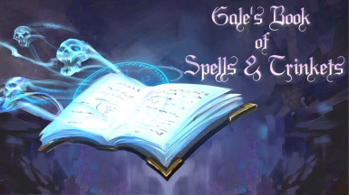 Gale's Book of Spells and Trinkets