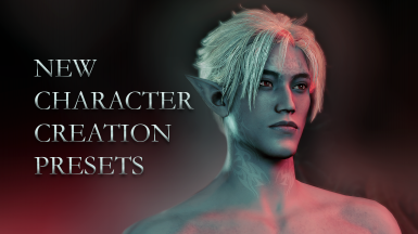 New Character Creation Presets