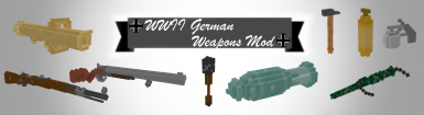 WWII German Weapons Mod