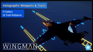 Holographic Weapons and Trails