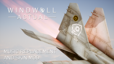 Windwall Actual - Danger Bound Music Replacement