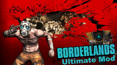 Borderlands Ultimate Mod