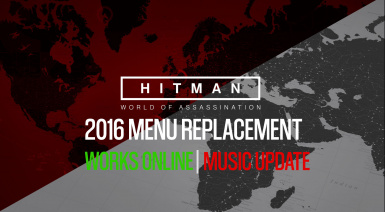 (Updated) Hitman 2016 Menu and Music Replacement Grey or Red Options