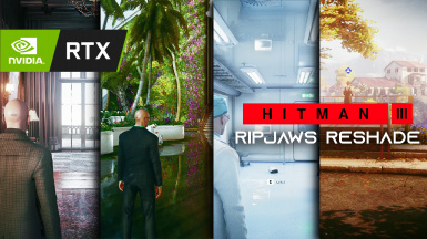 Hitman 3 Ripjaws ReShade RTGI optimised