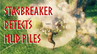 StagBreaker detects MudPiles