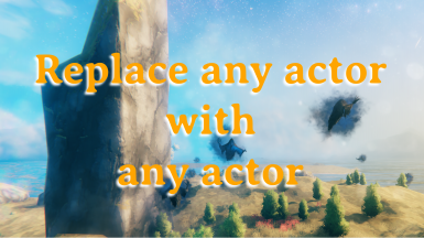 Replace any actor with any actor