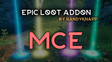 Epic Loot Addon - MCE