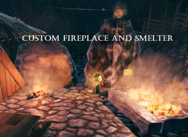 CFaS - Custom Fireplace and Smelter