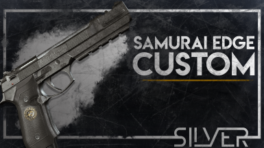 Samurai Edge Custom