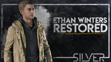Ethan Winters Restored