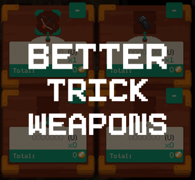 Better Trick Weapons