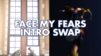 Face My Fears as Opening Sequence