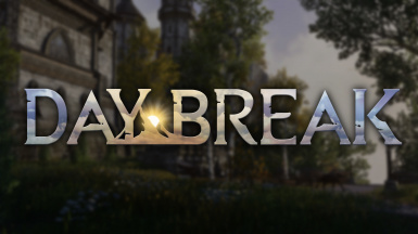 Daybreak - Definitive Graphics Overhaul