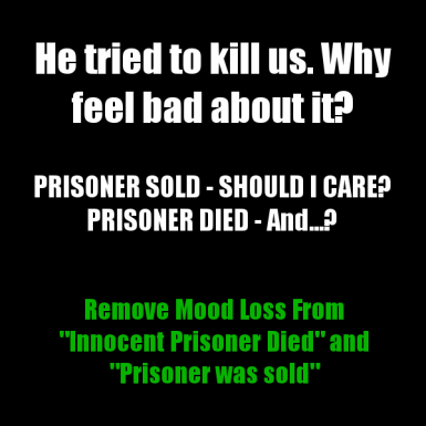 No Mood Loss on Prisoner Sold or Died