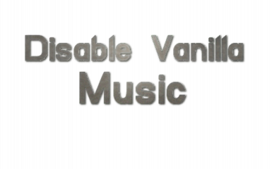 Disable Vanilla Music