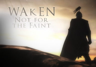 WAkEN ENB - Not for the Faint