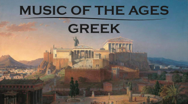 Music of the Ages - Greek