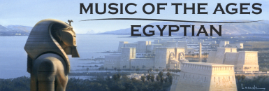 Music of the Ages - Egyptian