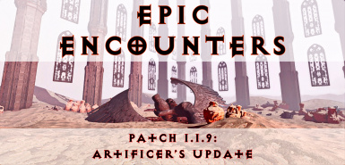 Epic Encounters - Gameplay Overhaul and Content Expansion